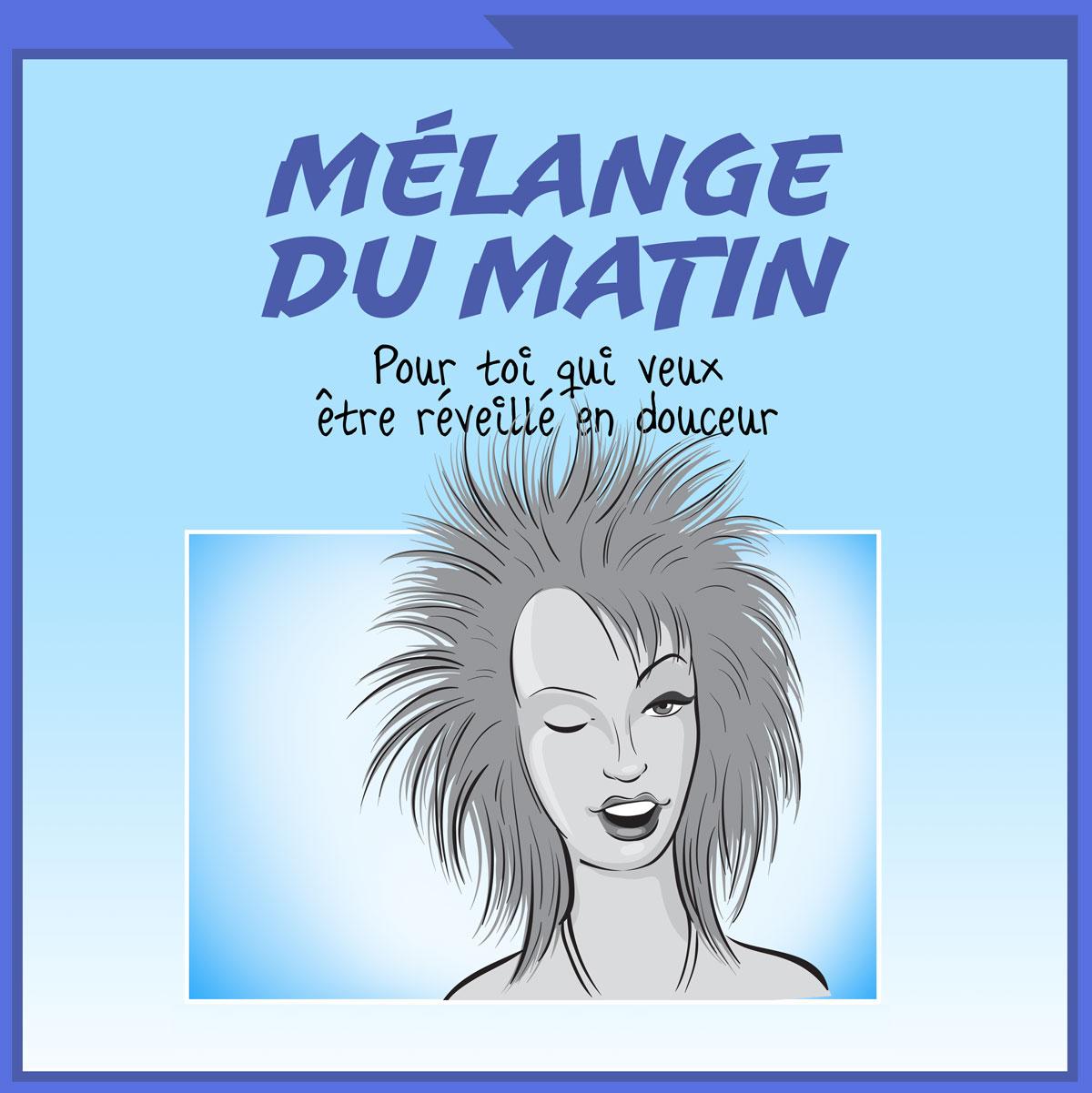Mélange DU MATIN