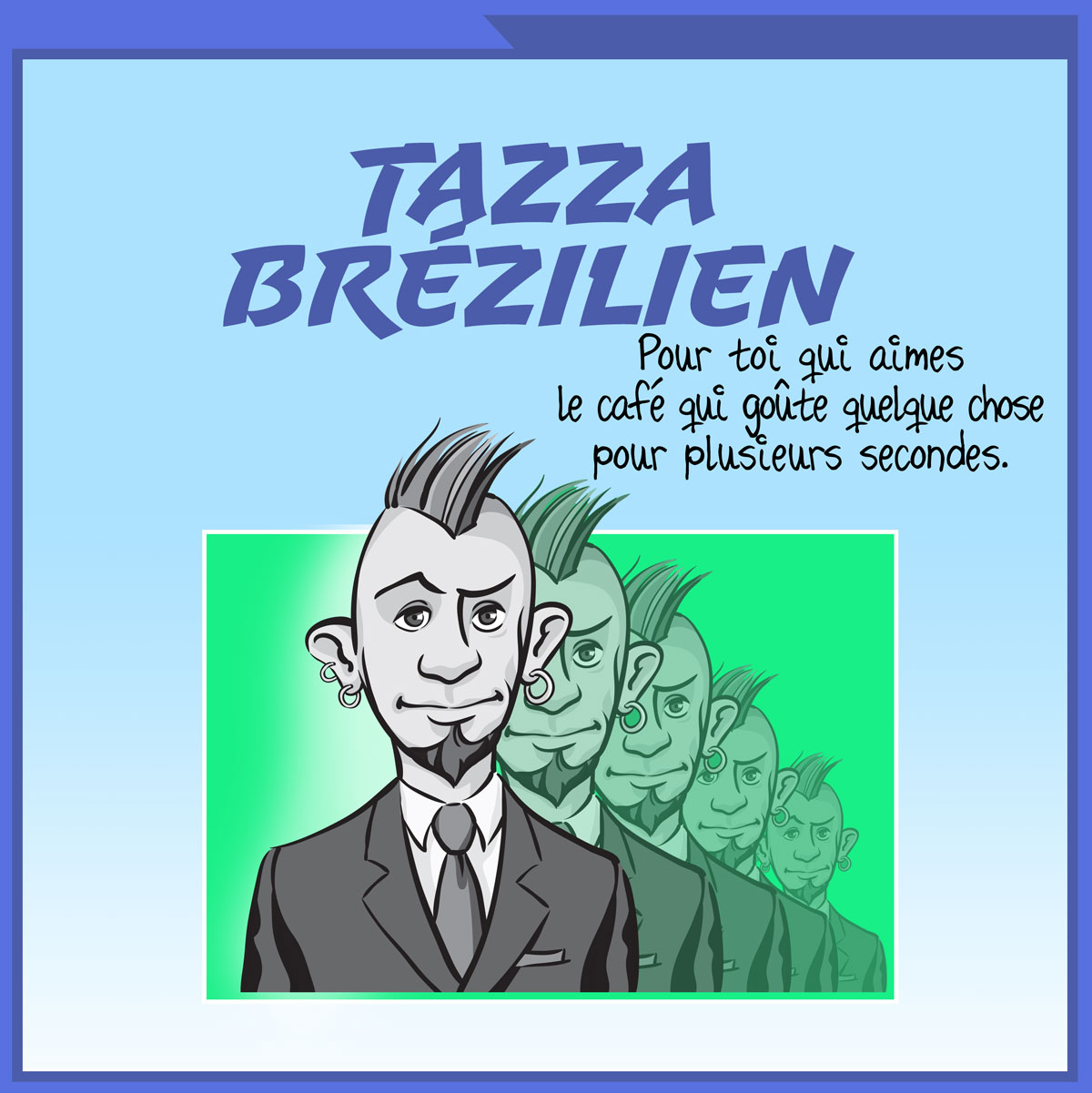 Tazza Brézilien