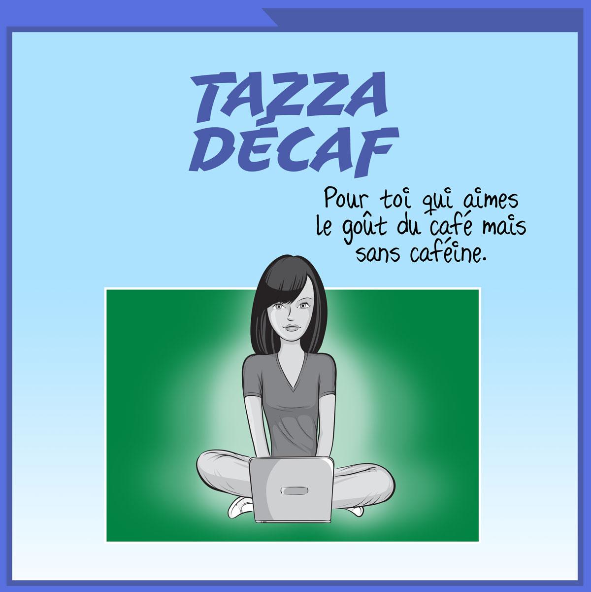 Tazza Décaf