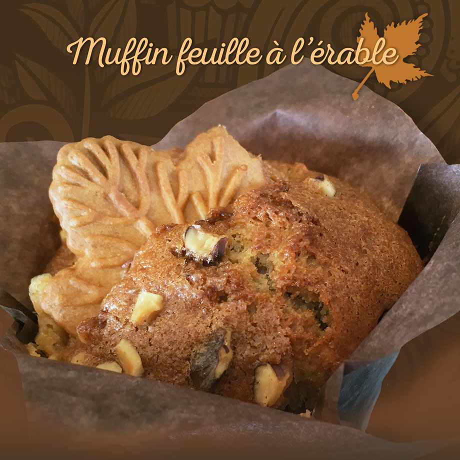Notre muffin feuille à l'érable est disponible jusqu'à la fin mars.