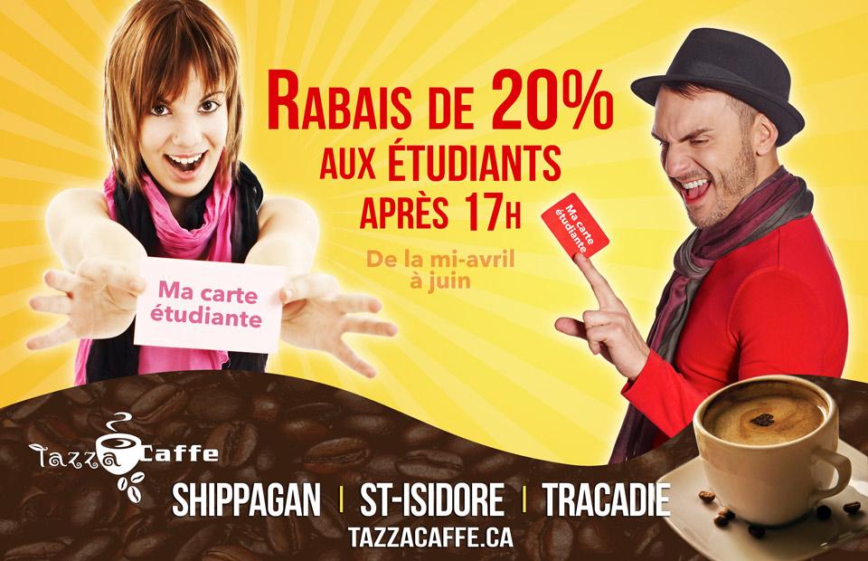 Rabais étudiant au Tazza CAFFE