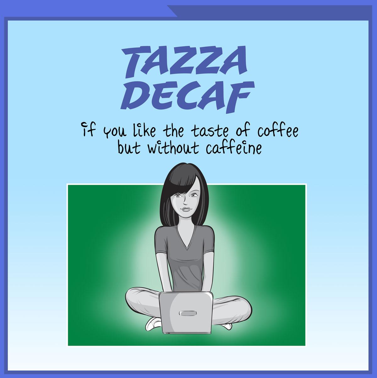 Tazza Decaf
